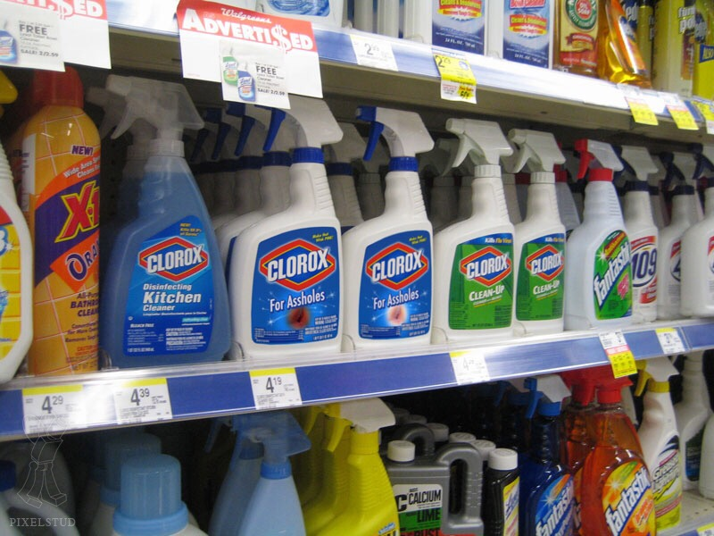 Clorox for Assholes in the home cleaning aisle